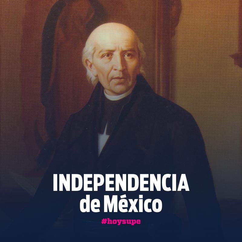Miguel Hidalgo y la Independencia de México