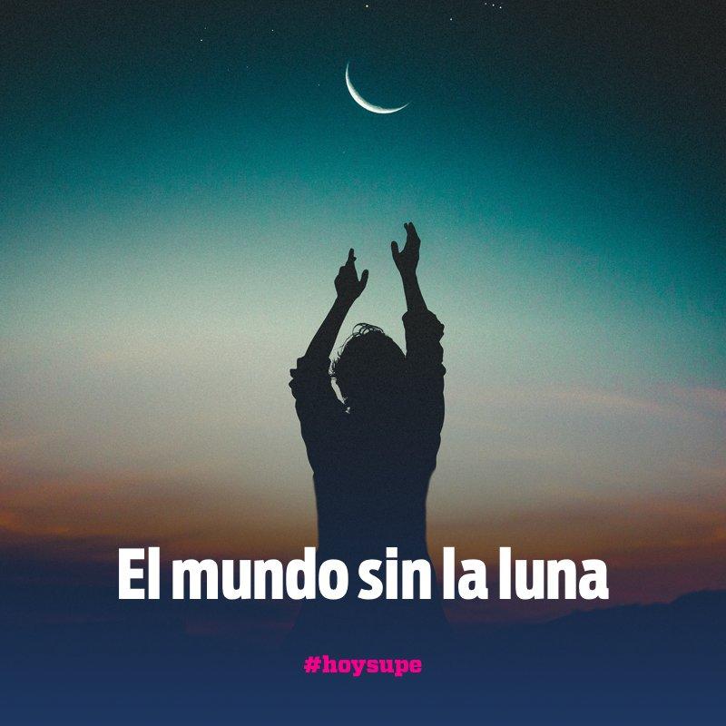 El mundo sin la Luna